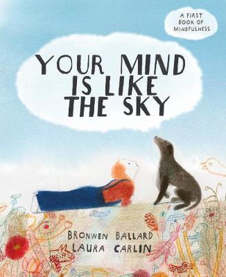 Your Mind is Like the Sky - Bronwen Ballard - 9781847809032