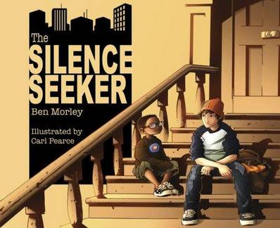The Silence Seeker - Ben Morley - 9781848530034