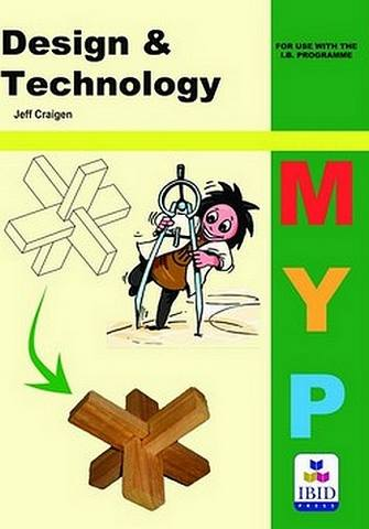 Design & Technology for MYP - Jeff Craigen - 9781876659462