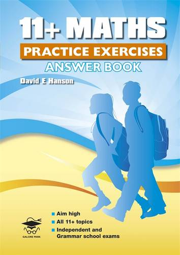 11+ Maths Practice Exercises Answer Book - David Hanson - 9781905735938