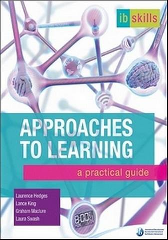 IB Skills: Approaches to Learning: A Practical Guide - Graham Maclure - 9781906345723