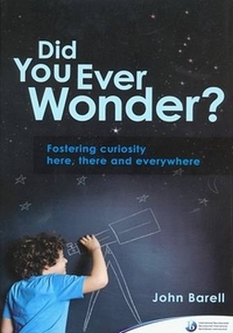 Did You Ever Wonder?: Fostering Curiosity Here