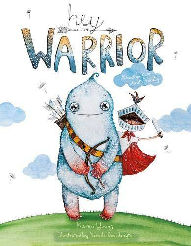 Hey Warrior - Karen Young - 9781912678006