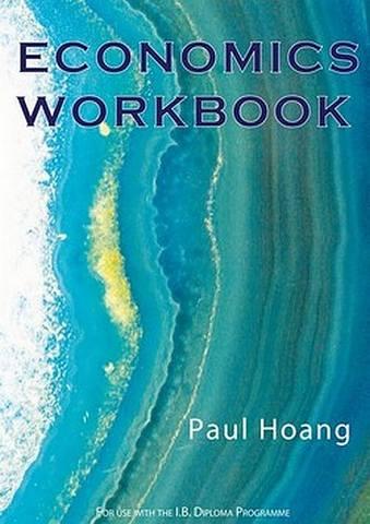 Economics Workbook - Paul Hoang - 9781921917196
