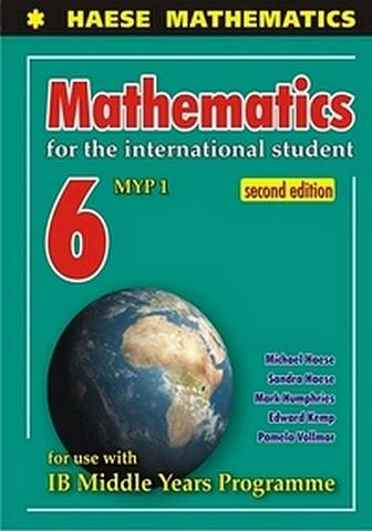 Mathematics for the International Student 6 (MYP 1) 2nd Edition - Michael Haese - 9781921972430