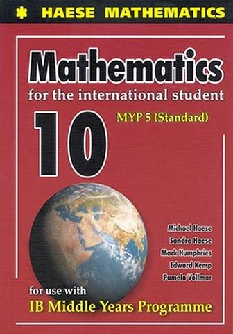 Mathematics for the International Student 10 (MYP 5 Standard) - Michael Haese - 9781921972515