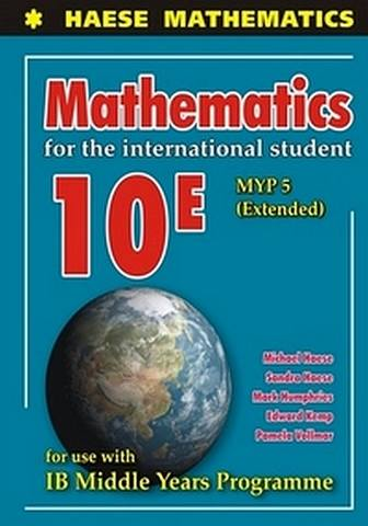 Mathematics for the International Student 10E (MYP 5 Extended) - Michael Haese - 9781921972539