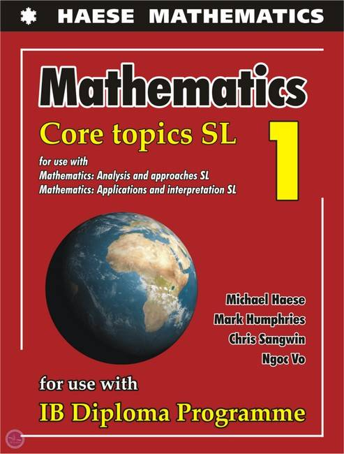 Core Topics SL-Textbook - Michael Haese - 9781925489552