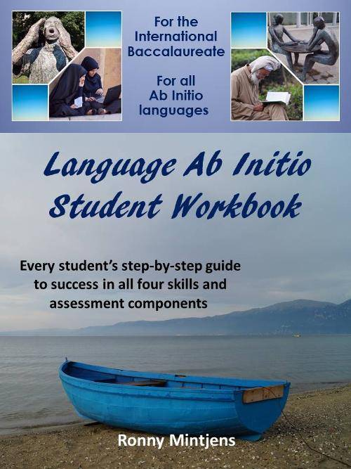 Ab Initio Language Student Workbook for the IB - Ronny Mintjens - 9789881476104
