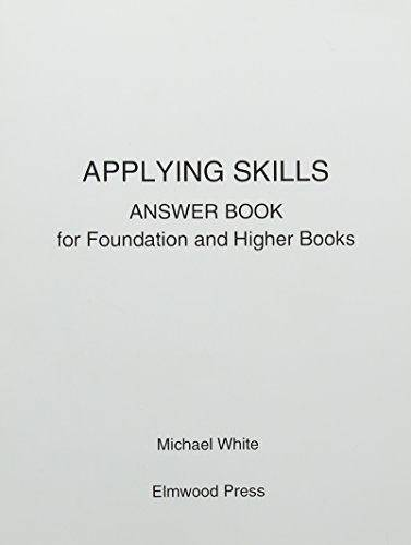 Applying Skills Answer Book for Foundation and Higher Books - Michael White - 9781906622244