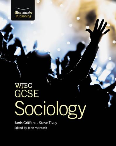 WJEC GCSE Sociology Student Book - Janis Griffiths - 9781908682147