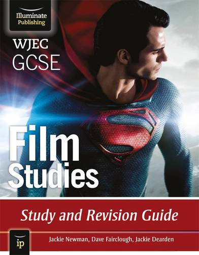 WJEC GCSE Film Studies: Study and Revision Guide - Jackie Newman - 9781908682208
