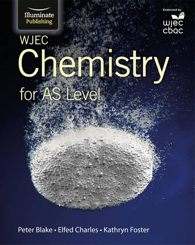 WJEC Chemistry for AS Level: Student Book - Peter Blake - 9781908682543