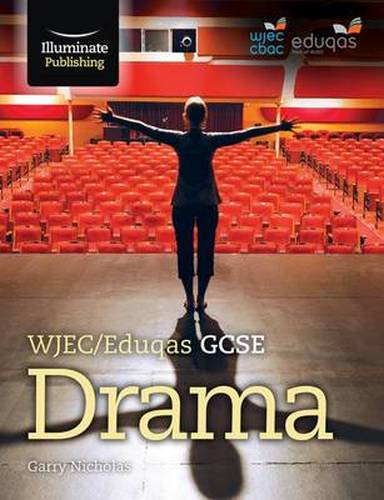 WJEC/Eduqas GCSE Drama - Garry Nichols - 9781908682888