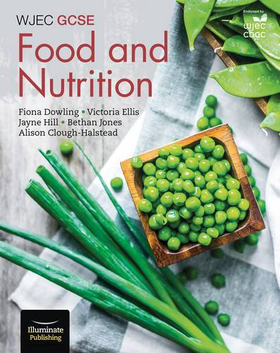 WJEC GCSE Food and Nutrition: Student Book - Fiona Dowling - 9781908682932