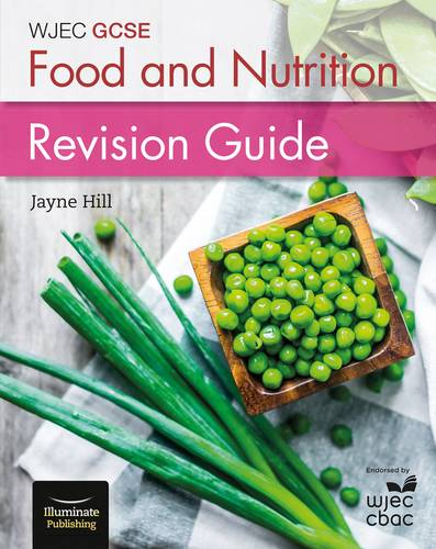 WJEC GCSE Food and Nutrition: Revision Guide - Jayne Hill - 9781908682949