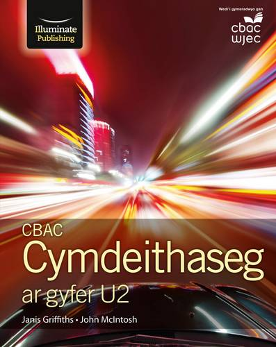 CBAC Cymdeithaseg ar gyfer U2 (New WJEC Sociology for A2 Student Book Welsh-language edition) - Janis Griffiths - 9781911208082