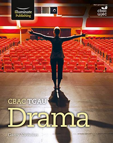 CBAC TGAU Drama (New WJEC GCSE Drama Welsh-language edition) - Garry Nicholas - 9781911208273
