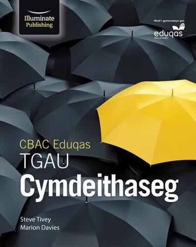 CBAC Eduqas TGAU Cymdeithaseg (New WJEC GCSE Sociology Welsh-language edition) - Steve Tivey - 9781911208358