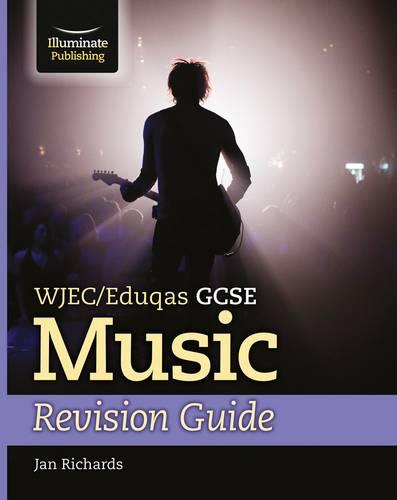 WJEC/Eduqas GCSE Music Revision Guide - Jan Richards - 9781911208419