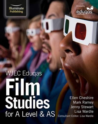 WJEC Eduqas Film Studies for A Level & AS - Lisa Wardle - 9781911208440
