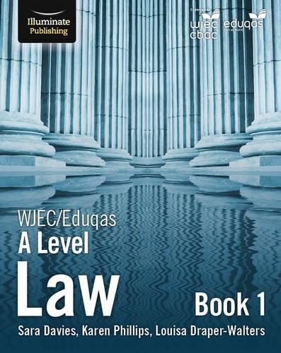 WJEC/Eduqas Law for A Level: Book 1 - Sara Davies - 9781911208457