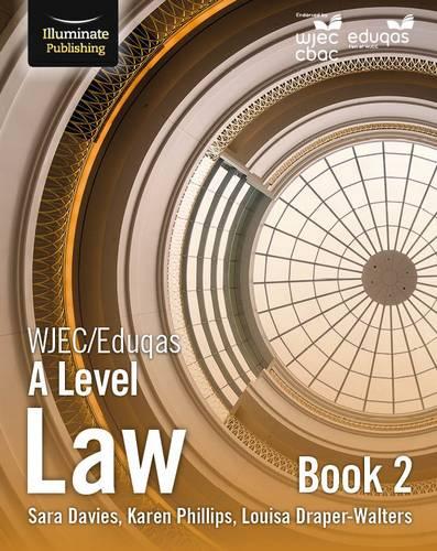 WJEC/Eduqas Law for A Level: Book 2 - Sara Davies - 9781911208464