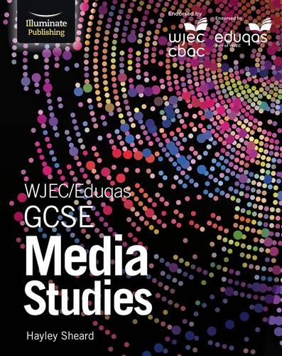 WJEC/Eduqas GCSE Media Studies - Hayley Sheard - 9781911208488