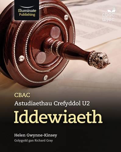 CBAC Astudiaethau Crefyddol U2 - Iddewiaeth (WJEC Religious Studies for A Level Year 2 & A2: Judaism Welsh-language edition) - Helen Gwynne-Kinsey - 9781911208808