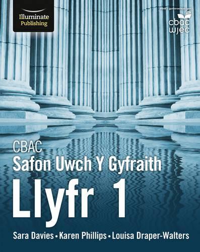 CBAC Safon Uwch Y Gyfraith - Llyfr 1 (WJEC/Eduqas A Level Law: Book 1 Welsh-language edition) - Sara Davies - 9781912820009
