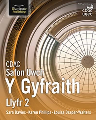 CBAC Safon Uwch Y Gyfraith - Llyfr 2 (WJEC/Eduqas A Level Law: Book 2 Welsh-language edition) - Sara Davies - 9781912820016