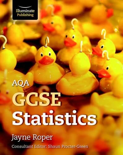 AQA GCSE Statistics - Jayne Roper - 9781912820023