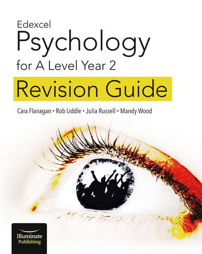 Edexcel Psychology for A Level Year 2: Revision Guide - Cara Flanagan - 9781912820078