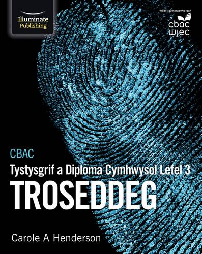 CBAC Tystysgrif a Diploma Cymhwysol Lefel 3 Troseddeg (WJEC Level 3 Applied Certificate and Diploma in Criminology Welsh-language edition) - Carole A. Henderson - 9781912820139