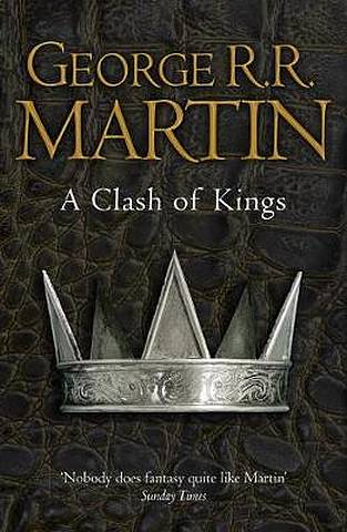 A Clash of Kings (Reissue) (A Song of Ice and Fire
