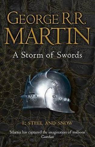 A Storm of Swords: Part 1 Steel and Snow (Reissue) (A Song of Ice and Fire
