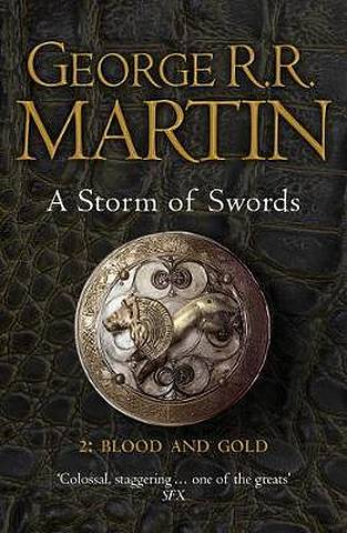 A Storm of Swords: Part 2 Blood and Gold (Reissue) (A Song of Ice and Fire