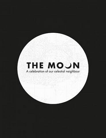 The Moon: A celebration of our celestial neighbour - Royal Observatory Greenwich - 9780008282462