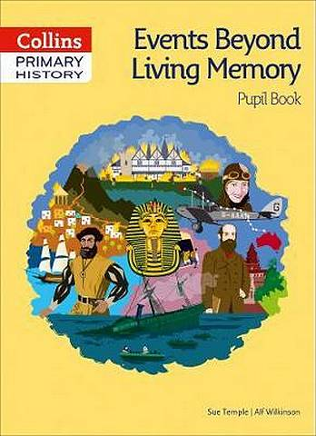 Collins Primary History - Events Beyond Living Memory Pupil Book - Sue Temple - 9780008310790