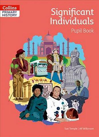 Collins Primary History - Significant Individuals Pupil Book - Sue Temple - 9780008310806