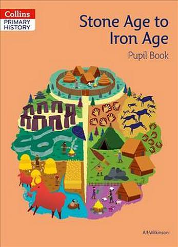 Collins Primary History - Stone Age to Iron Age Pupil Book - Alf Wilkinson - 9780008310813