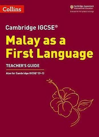 Cambridge IGCSE (TM) Malay as a First Language Teacher's Guide (Collins Cambridge IGCSE (TM)) - Azfa Ilyana Bt Ishak - 9780008311063