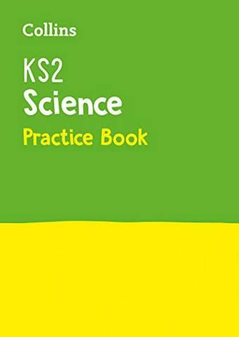 KS2 Science Practice Workbook (Collins KS2 Practice) - Collins KS2 - 9780008339326