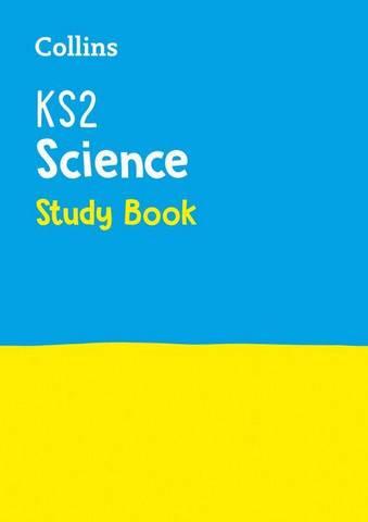 KS2 Science Study Book (Collins KS2 Practice) - Collins KS2 - 9780008339333