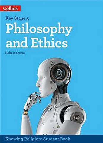 Philosophy and Ethics (KS3 Knowing Religion) - Robert Orme - 9780008355029