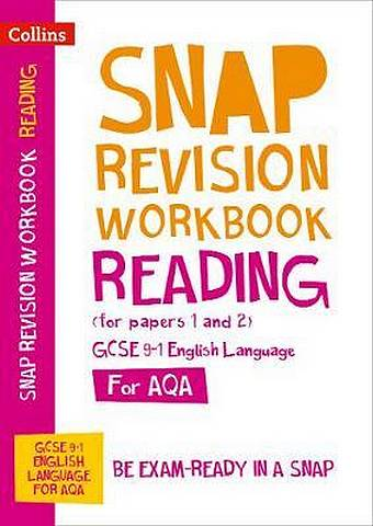Reading (for papers 1 and 2) Workbook: New GCSE Grade 9-1 English Language AQA: GCSE Grade 9-1 (Collins GCSE 9-1 Snap Revision) - Collins GCSE - 9780008355326