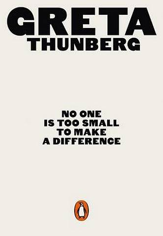 No One Is Too Small to Make a Difference - Greta Thunberg - 9780141991740