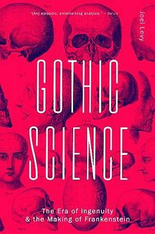 Gothic Science - Joel Levy - 9780233005874
