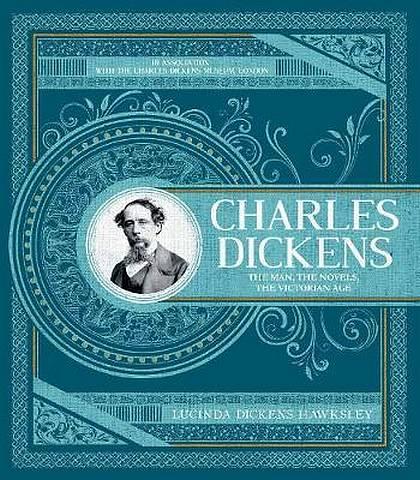 Charles Dickens - Lucinda Dickens Hawksley - 9780233006055