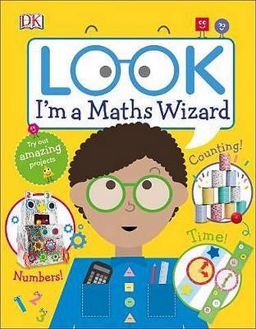 Look I'm a Maths Wizard - DK - 9780241315873
